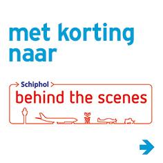 Met korting naar Schiphol behind the scenes