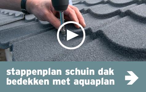 Daken - beeld stappenplan - Schuin dak bedekken met aquapan