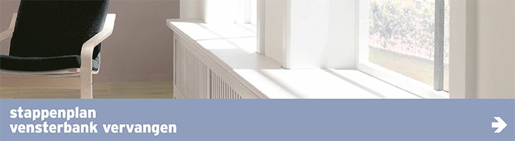 Vensterbank - stappenplan vensterbank vervangen