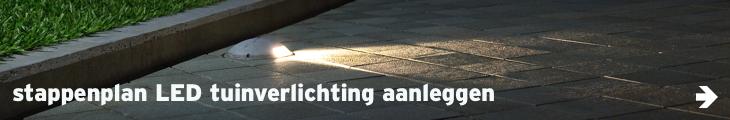 Verlichting - link stappenplan - LED tuinverlichting aanleggen