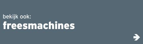 Beeld - bekijk ook: freesmachines