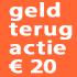 Geld terug actie €20
